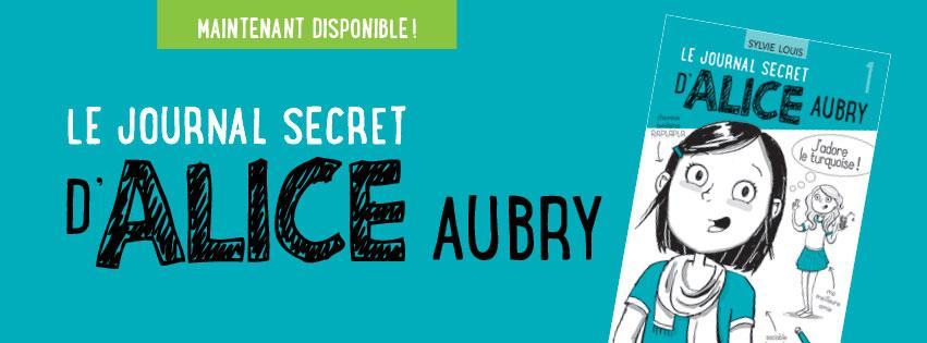 Bannière Le journal secret d'Alice Aubry